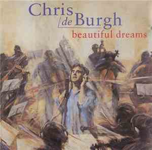 Chris de Burgh - Beautiful Dreams