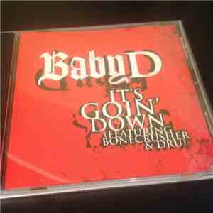 Baby D  - It's Goin' Down