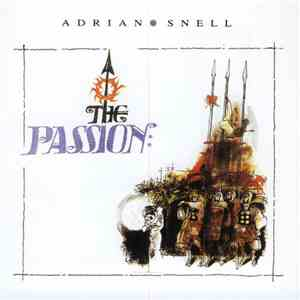 Adrian Snell With The Royal Philharmonic Orchestra - The Passion