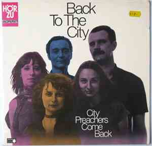 City Preachers - City Preachers Come Back - Back To The City