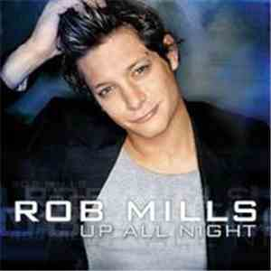 Rob Mills  - Up All Night